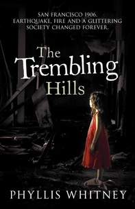 Phyllis Whitney - The Trembling Hills.