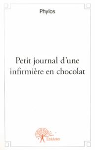 Phylos - Petit journal d'une infirmière en chocolat.