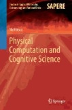 Physical Computation and Cognitive Science.