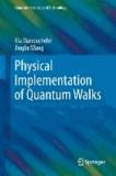 Physical Implementation of Quantum Walks.