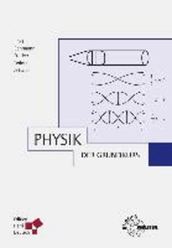 Physik - Der Grundkurs.