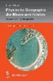 Physische Geographie der Meere und Küsten - Eine Einführung.