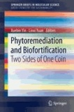 Xuebin Yin - Phytoremediation and Biofortification - Two Sides of One Coin.