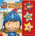 Pi Kids - Mike le chevalier - Une idée lumineuse.