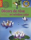 Pia Pedevilla - Décors de rêve en window color.