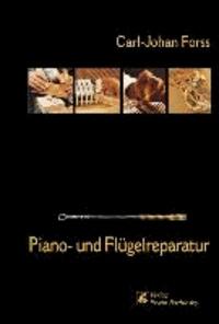 Piano- und Flügelreparatur.