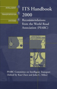 Piarc - ITS Handbook 2000 - Recommendations from the World Road Association ( PIARC ).