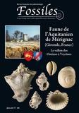 Editions du Piat - Fossiles Hors-série N° 6, 201 : Faune de l'Aquitanien de Mérignac (Gironde, France) - Les vallons des Ontines à Veyrines.