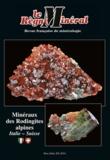 Louis-Dominique Bayle - Le Règne Minéral Hors-série N° 20/201 : Minéraux des Rodingites alpines - Italie-Suisse.