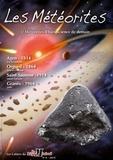 Monica Rotaru et Brigitte Zanda - Les Cahiers du Règne Minéral N° 4/2014 : Les météorites - Tome 3, Météorites d'hier, science de demain.