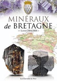 Louis Chauris - Minéraux de Bretagne.