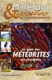 Patrice Lebrun - Minéraux & Fossiles N° 370, Mai 2008 : Au coeur des météorites - Les chondrites.