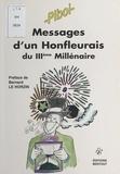 Piboi - Messages d'un Honfleurais du IIIe Millénaire.