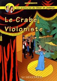 Pibuc et  Elbée - Les aventures de César et Jessica Tome 10 : Le crabe violoniste.