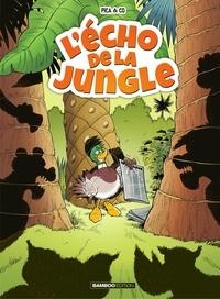 Pica - L'Echo de la Jungle.