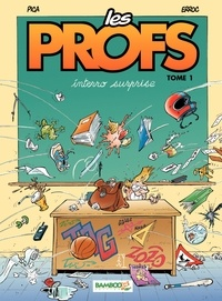 Pica et  Erroc - Les Profs Tome 1 : Interro surprise.