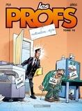 Pica et  Erroc - Les Profs Tome 10 : Motivation : 10/10.
