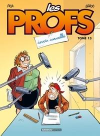 Pica et  Erroc - Les Profs Tome 13 : Devoir surveillé.