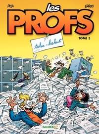 Pica et  Erroc - Les Profs Tome 3 : Tohu-bahut.