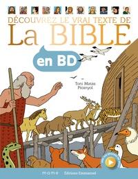 Picanyol et Toni Matas - Découvrer le vrai texte de La Bible en BD.