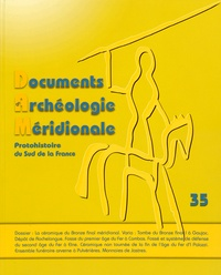 Philippe Gruat - Documents d'archéologie méridionale N° 35/2012 : La céramique du Bronze final méridional : nouvelles données, nouveaux enjeux.