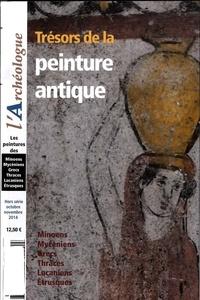 Françoise Melmoth et Frédéric Lontcho - L'Archéologue Hors-série N° 1, Oct : Trésors de la peinture antique.