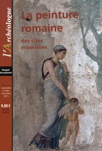 Françoise Melmoth et Frédéric Lontcho - L'Archéologue Hors-série N° 4, Sep : La peinture romaine des cités ensevelies.