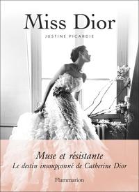 Picardie Justine - Miss Dior.
