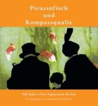 Picassofisch und Kompassqualle - 100 Jahre Zoo-Aquarium Berlin.