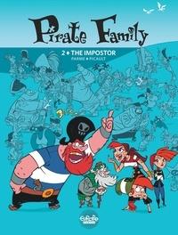 Picault Aude et Parme Fabrice - Pirate Family - Volume 2 - The Impostor.