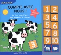 Piccolia - Compte avec nous ! - Un livre magnétique pour apprendre à compter.