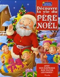 Piccolia - Découvre la vie du père Noël.