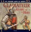 Piccolia - Gladiateur la gloire ou la mort.
