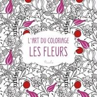 Lart du coloriage - Les fleurs.pdf