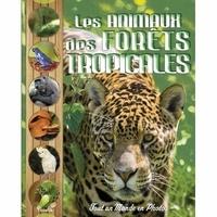 Les animaux des forêts tropicales -  Piccolia |