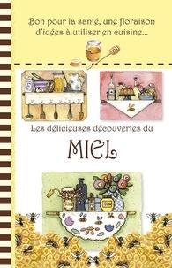Mes recettes de cuisine - Les délicieuses découvertes du miel.pdf