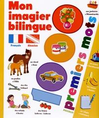 Piccolia - Mon imagier bilingue français-alsacien - 1000 premiers mots.