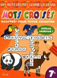 Piccolia - Mots croisés illustrés pour un futur champion - Spécial animaux !.