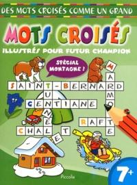 Piccolia - Mots croisés illustrés pour un futur champion - Spécial montagne !.