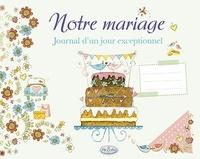 Notre mariage - Journal dun jour exceptionnel.pdf