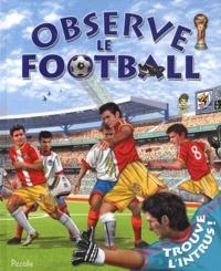 Piccolia - Observe le football.