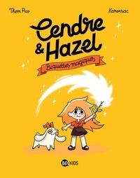 Karensac et Pico Thom - Cendre et Hazel 2 : Cendre et Hazel, Tome 02 - Biquettes magiques.