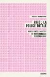 Pièces et main d'oeuvre - RFID : la police totale - Puces intelligentes et mouchardage électronique.