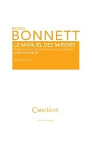 Piedad Bonnett - Le manuel des miroirs.