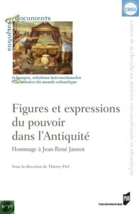 Thierry Piel et  PIEL - Figures et expressions du pouvoir dans l'Antiquité - Hommage à Jean-René Jannot.