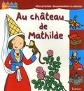 Pielle et Karine Harel - Au château de Mathilde.