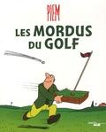 Piem - Les mordus du golf.