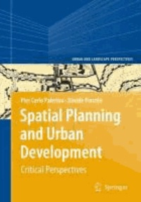 Pier Carlo Palermo et Davide Ponzini - Spatial Planning and Urban Development: - Critical Perspectives.