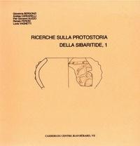 Pier Giovanni Guzzo et Renato Peroni - Ricerche sulla protostoria della Sibaritide, 1.