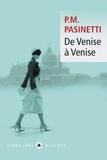 Pier-Maria Pasinetti - De Venise à Venise.